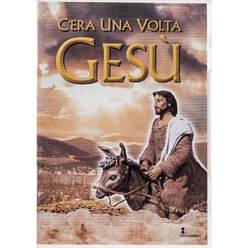 C'era una volta Gesù 1