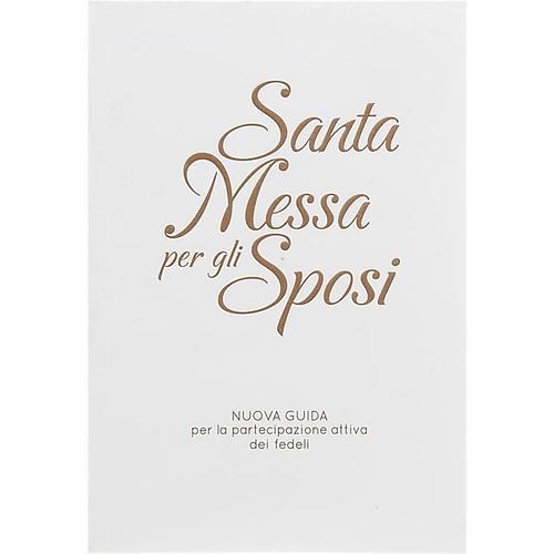Santa messa per gli sposi copertina bianca rilievo oro 1
