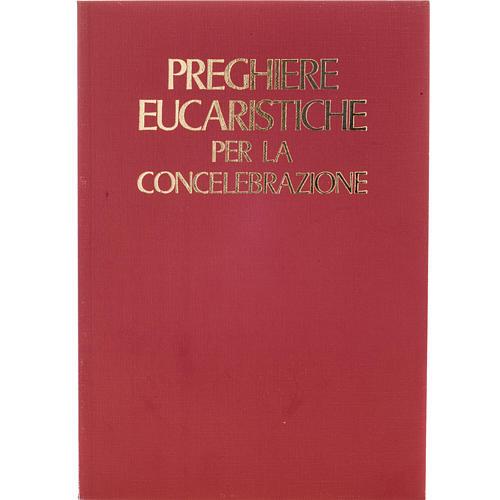 Preghiere eucaristiche per la Concelebrazione 1