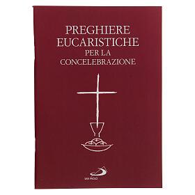 Preghiere Eucaristiche per la Concelebrazione III EDIZIONE tascabile s1