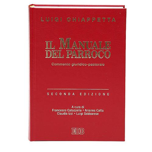 Manuale del parroco. Commento Giuridico - pastorale 1