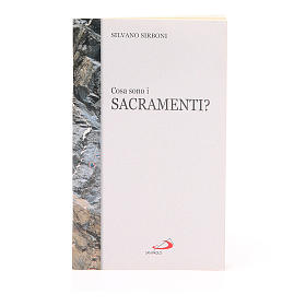 Calendari e altri libri religiosi: Cosa sono i Sacramenti?