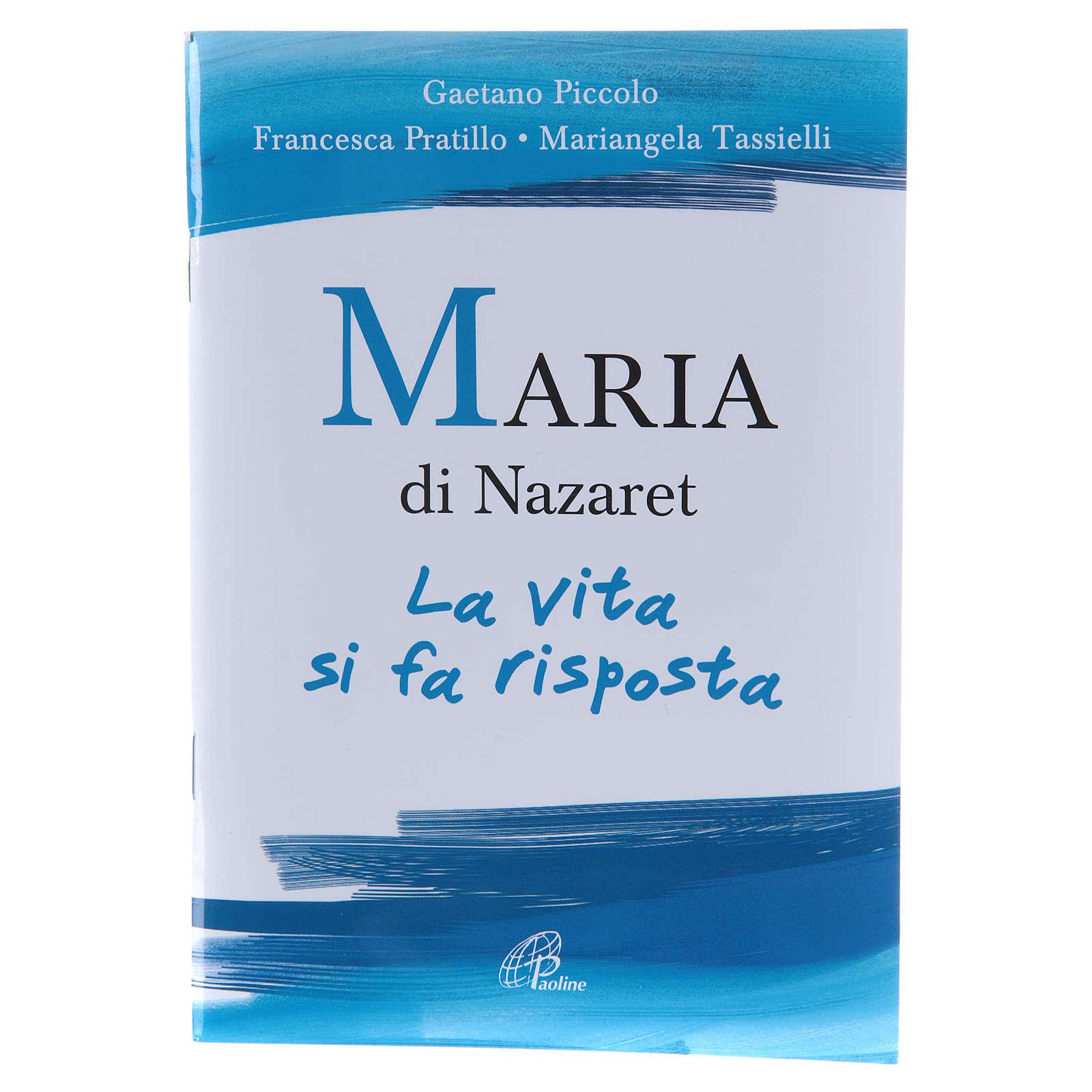 Maria di Nazaret. La vita si fa risposta 4