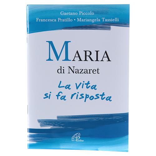Maria di Nazaret. La vita si fa risposta 1
