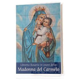Calendari e altri libri religiosi: Libretto rosario Madonna del Carmelo e rosario ITA