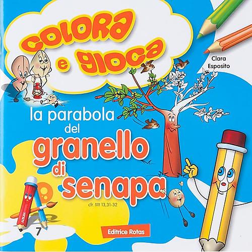 Colora la parabola del Granello di Senapa 1