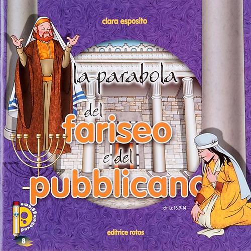 La parabola del Fariseo e del Pubblicano 1