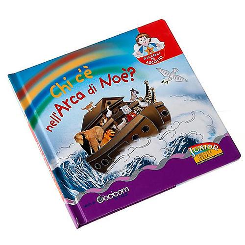 Chi c'è nell'Arca di Noè? 2-6 anni 1
