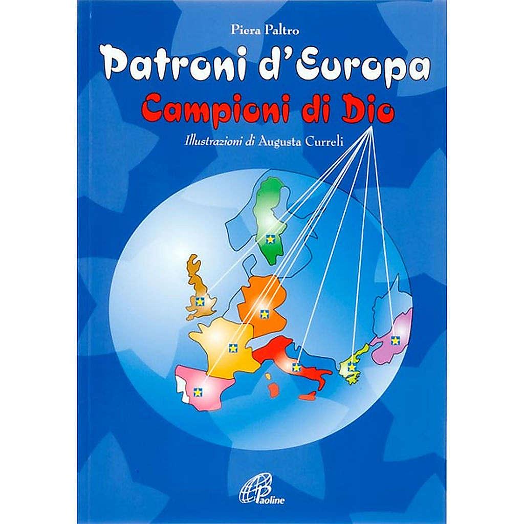 Patroni d'Europa Campioni di Dio 4