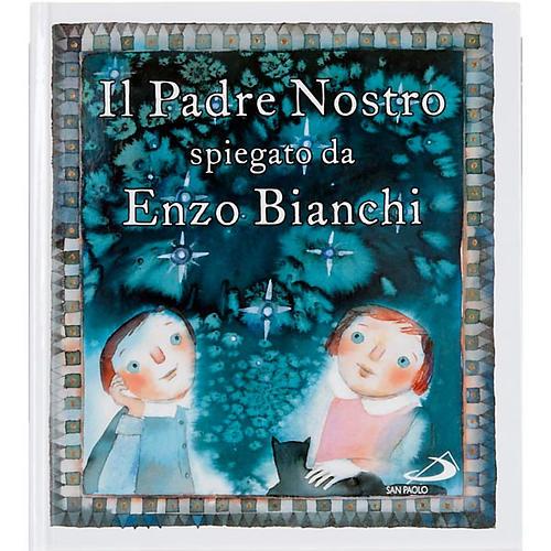 Le Notre Père expliqué par Enzo Bianchi ITA 1