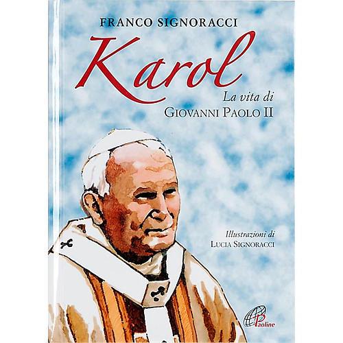 Karol La vita di Giovanni Paolo II 1
