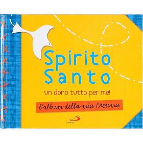 Spirito Santo un dono tutto per me! s1