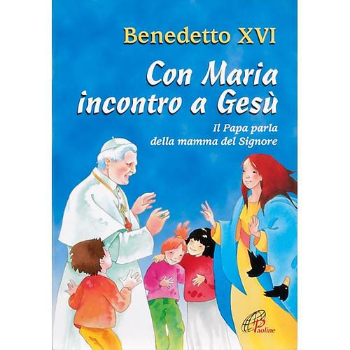 Vers Jésus grâce à Marie ITALIEN 1