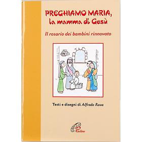 Preghiamo Maria, la mamma di Gesù s1