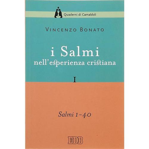 Salmi nell'esperienza cristiana vol. 1 (1-40) 1