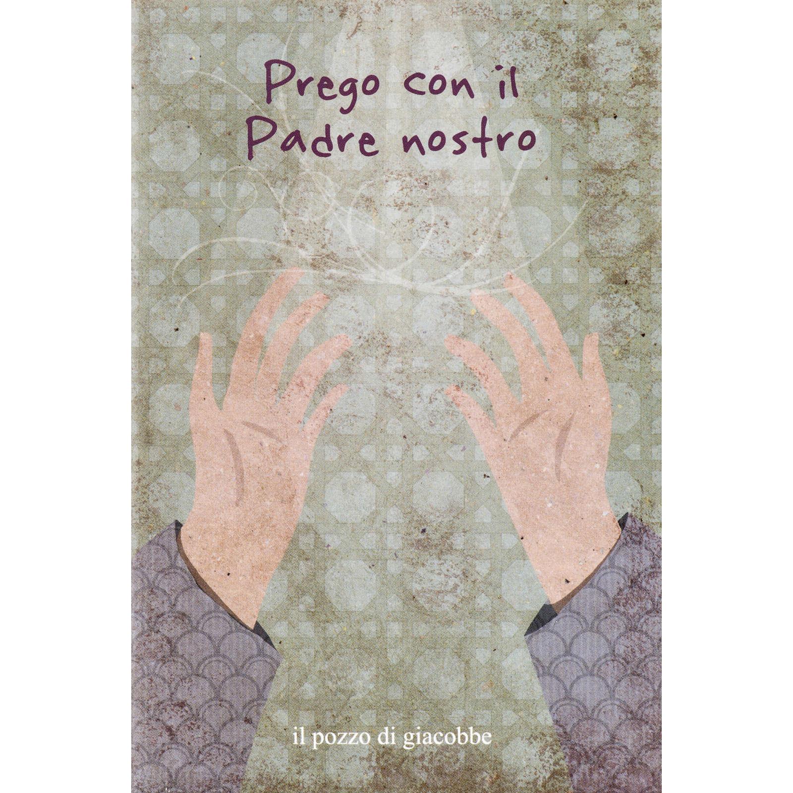 Prego con il Padre Nostro 4