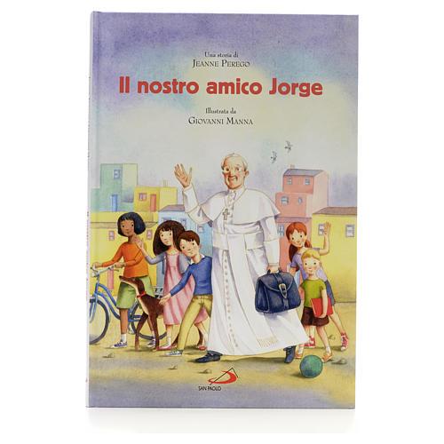 Il nostro amico Jorge 1
