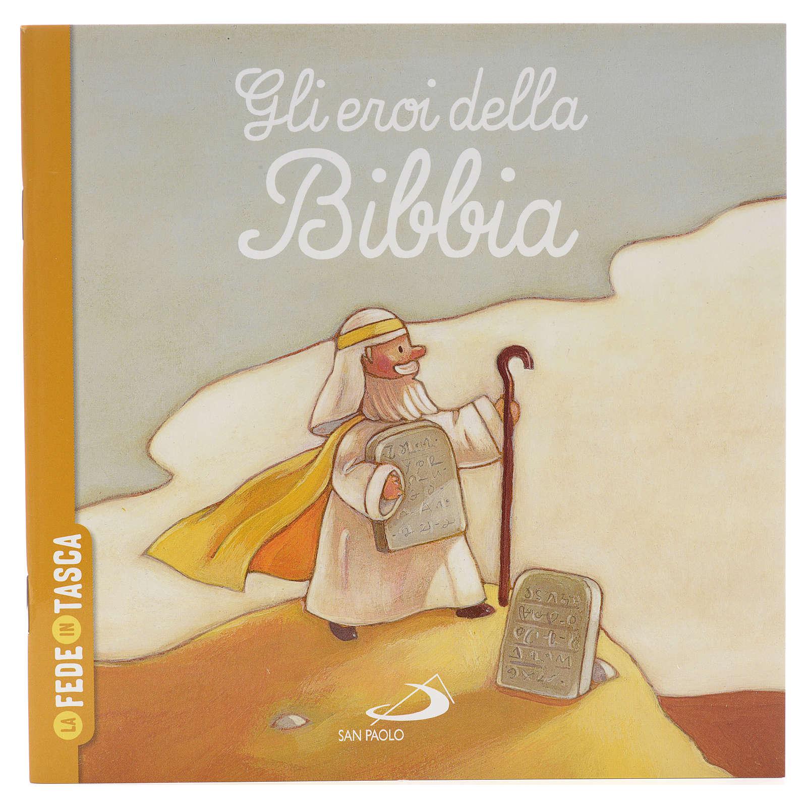 Gli eroi della Bibbia 4