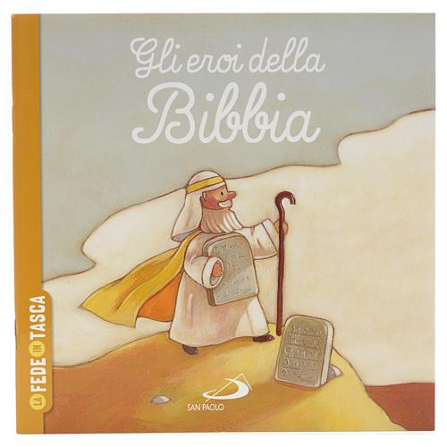 Gli eroi della Bibbia 1