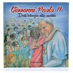 Giovanni Paolo II dall'infanzia alla santità s1