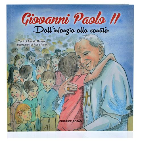 Giovanni Paolo II dall'infanzia alla santità 1