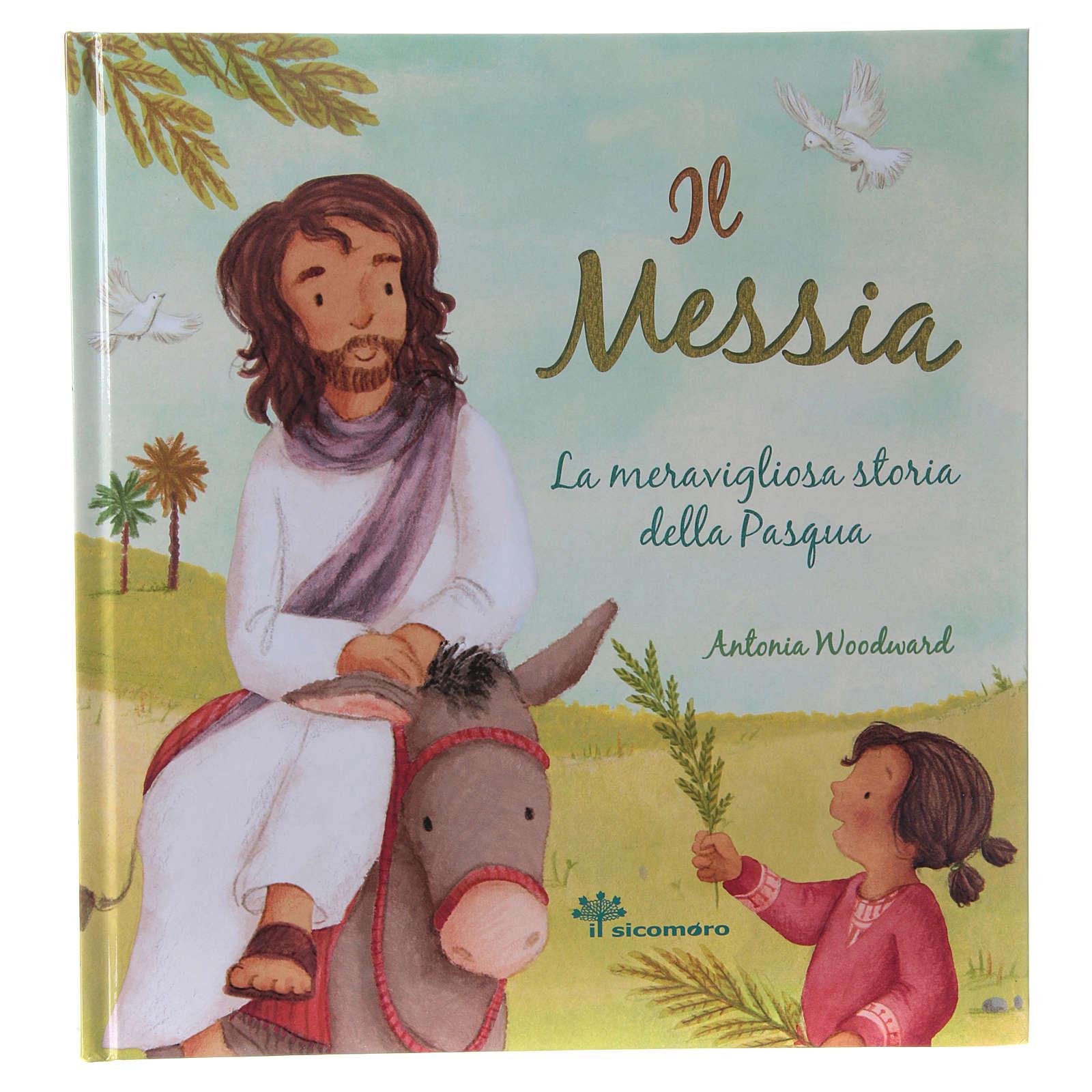 Il Messia. La meravigliosa storia della Pasqua 4