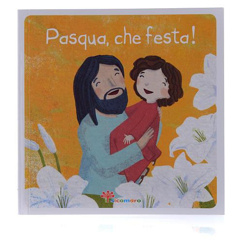 Pasqua, che festa! 1