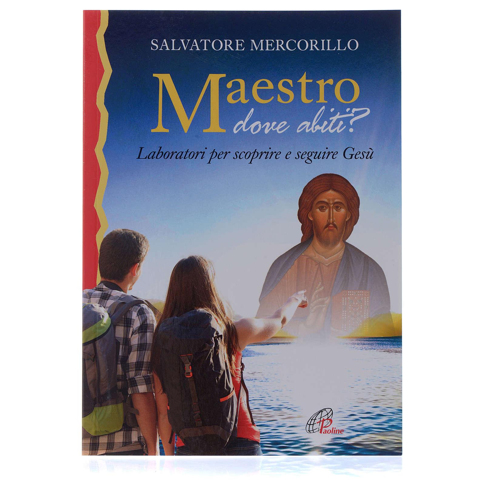 Maestro dove abiti? - Laboratori per scoprire e seguire Gesù 4