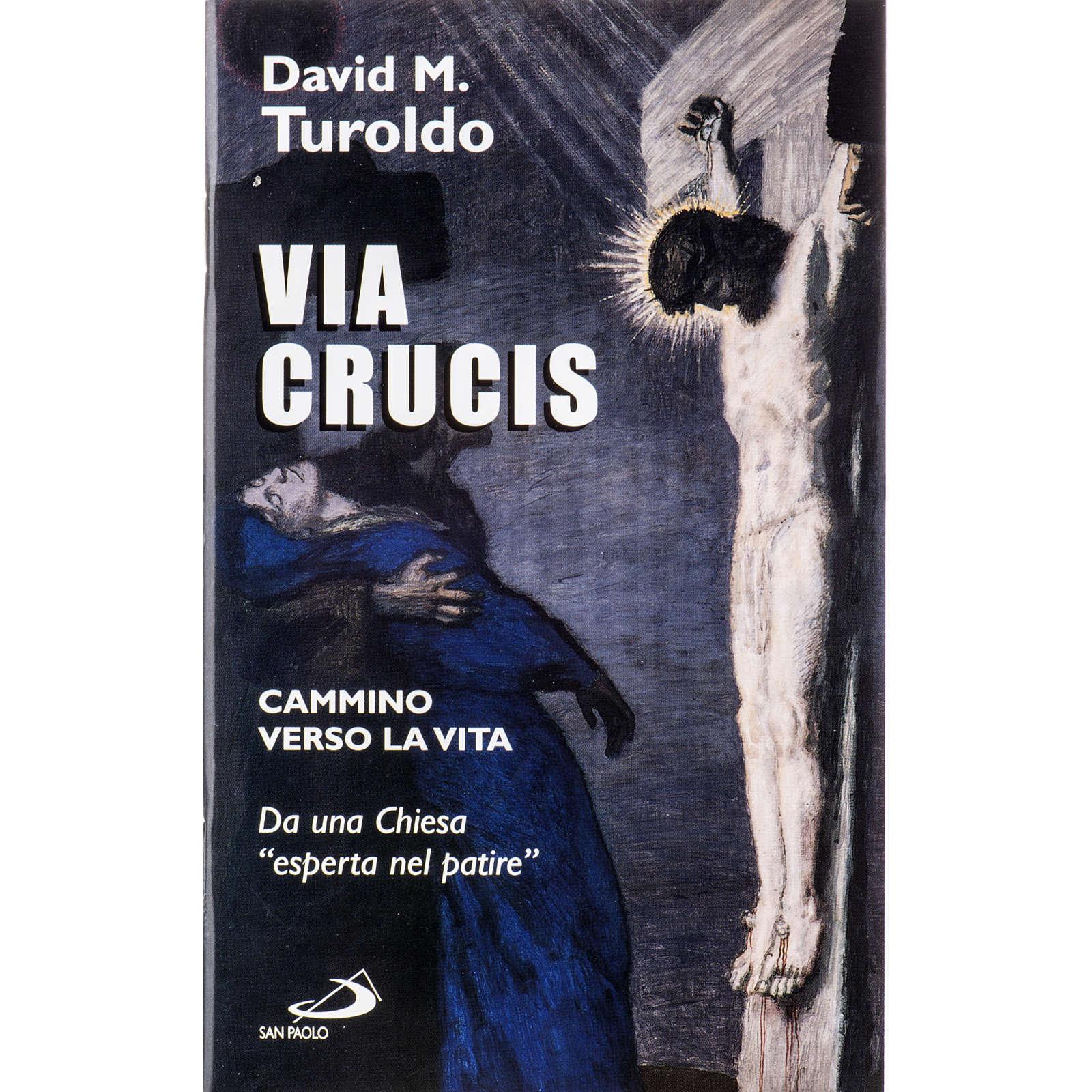 Via Crucis - Cammino verso la vita 4