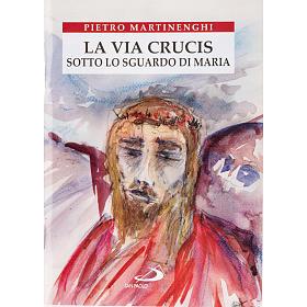 La Via Crucis sotto lo sguardo di Maria s1