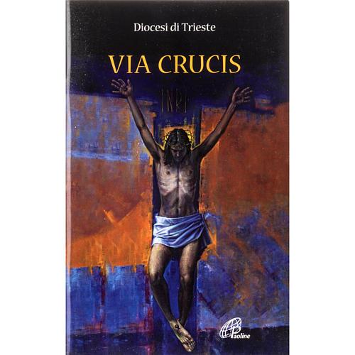 Via Crucis - Diocesi di Trieste 1