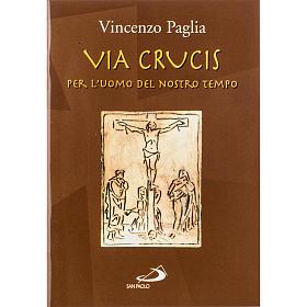 Via Crucis per l'uomo del nostro tempo s1