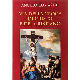 Via Crucis di Cristo e del Cristiano s1