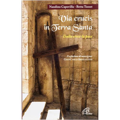 Via Crucis in Terra Santa 1