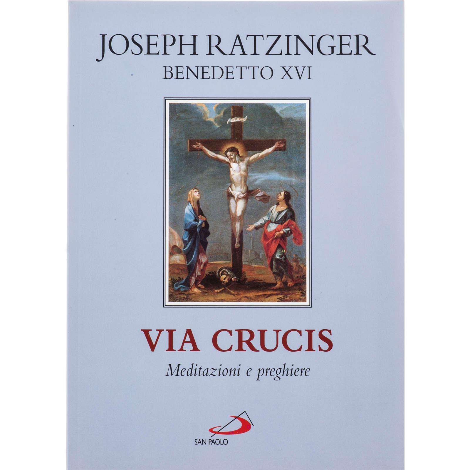Via Crucis meditazioni e preghiere di Benedetto XVI 4