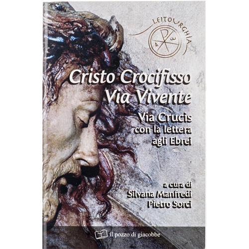 Cristo Crocifisso Via Crucis Vivente 1