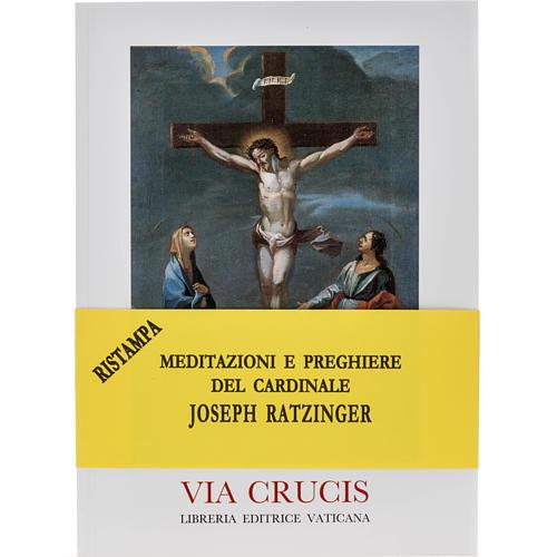 Via Crucis al Colosseo. Meditazioni del Cardinale Ratzinger 2005 1