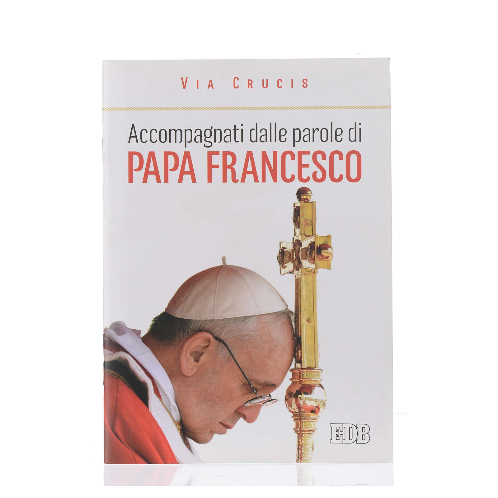 Via Crucis. Accompagnati dalle parole di Papa Francesco 4