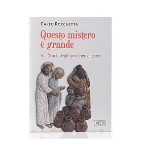 Via Crucis Questo mistero è grande s1