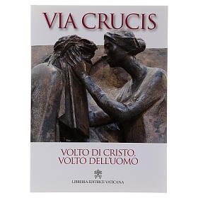 Via Crucis volto di Cristo, volto dell'uomo s1