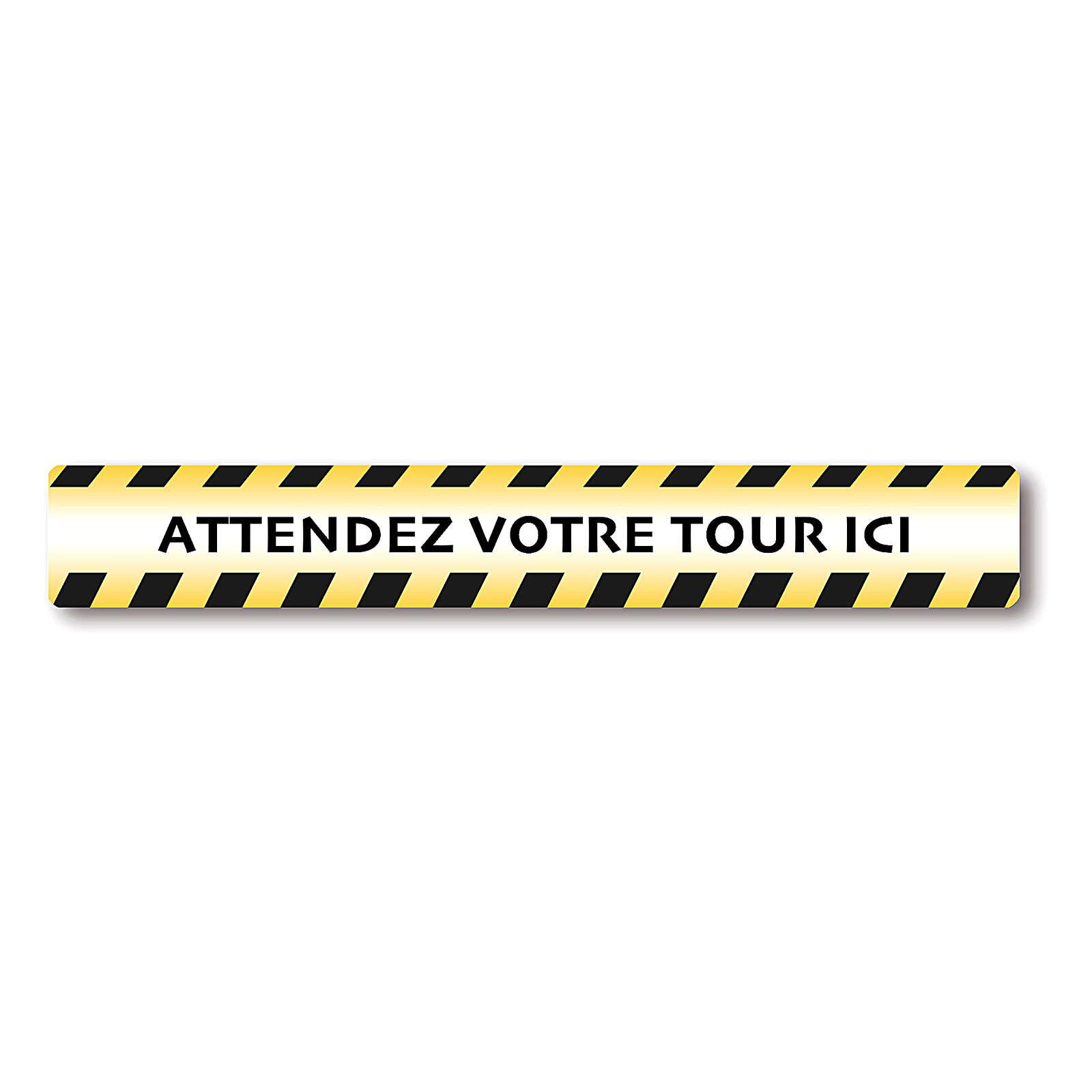 Autocollants amovibles 2 PCS - ATTENDEZ VOTRE TOUR ICI 3