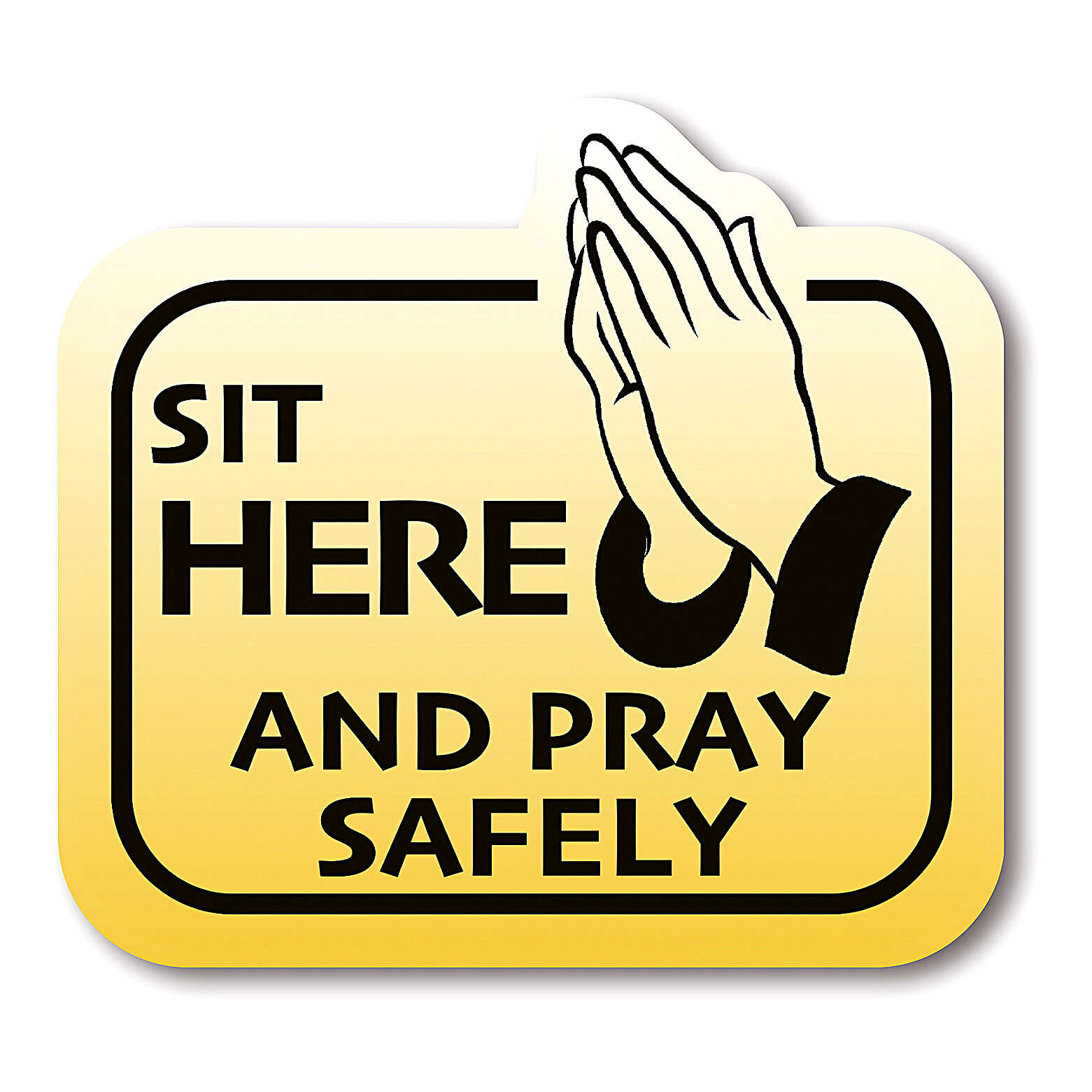 SIT HERE AND PRAY SAFELY removable stickers 8 pieces 3