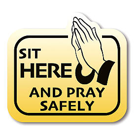 Removable stickers 8 PIECES - SIT HERE AND PRAY SAFELY s1