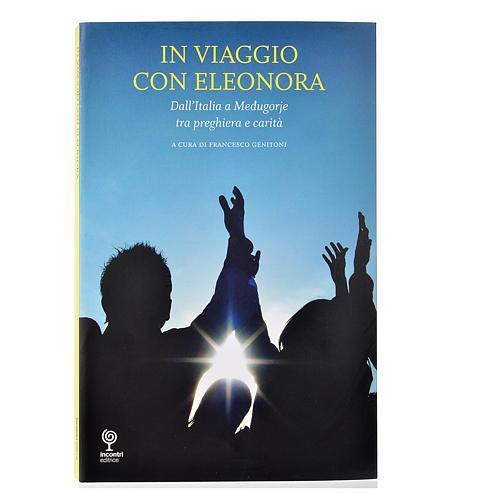 The journey with Eleonora 1