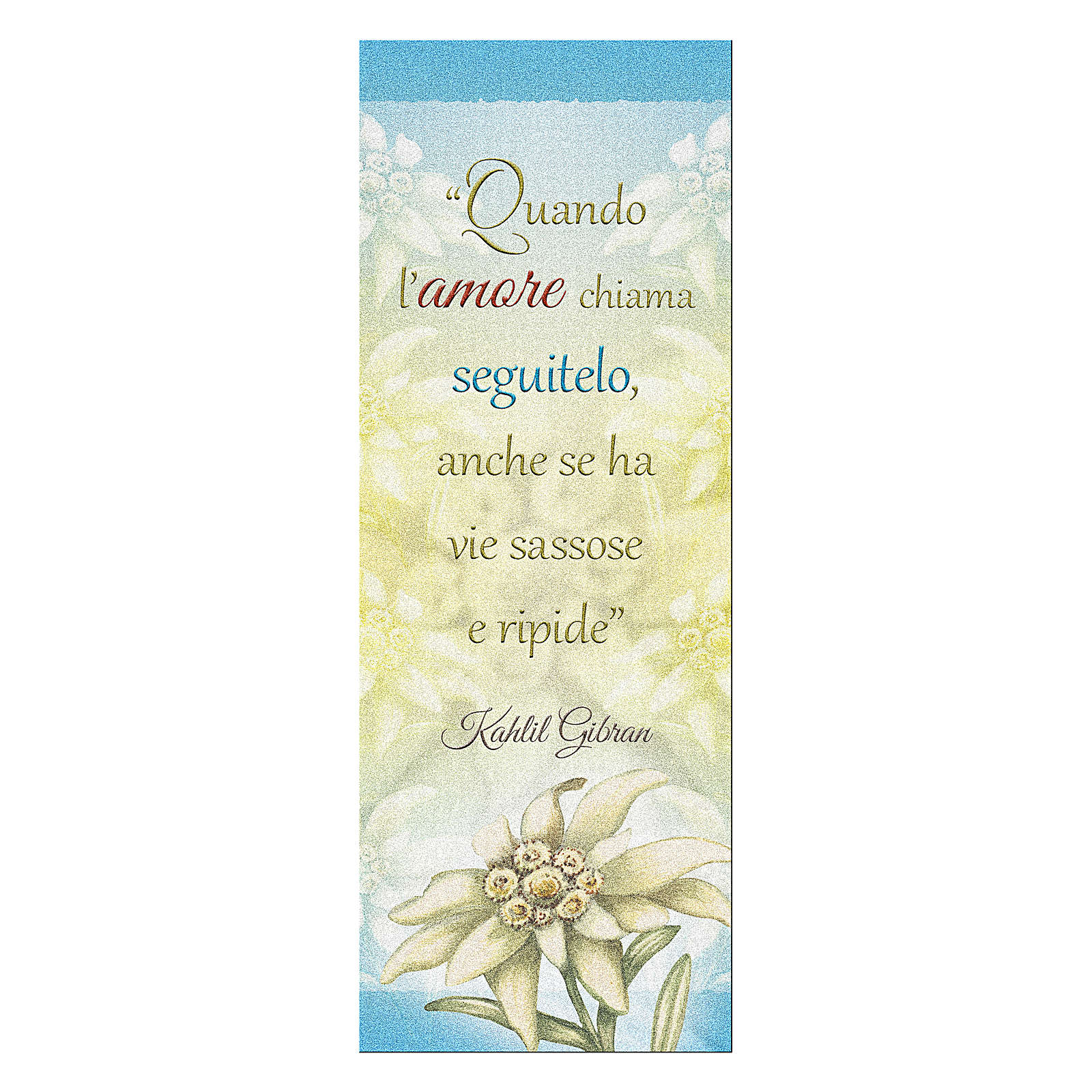 Bookmark in pearl cardboard Edelweiss with sentence of K. Gibran 15x5 cm 4