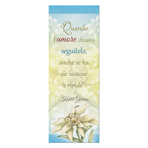 Bookmark in pearl cardboard Edelweiss with sentence of K. Gibran 15x5 cm 1