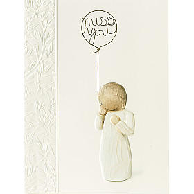 Willow Tree Card-  Miss you (tęsknię..) 14 X 10,5 s1