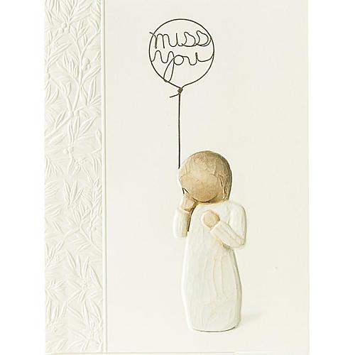 Willow Tree Card-  Miss you (tęsknię..) 14 X 10,5 1